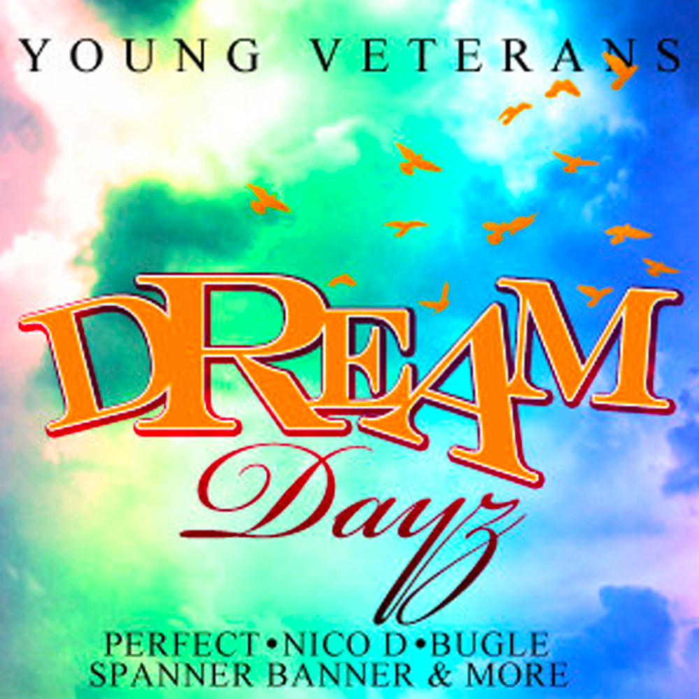 Dream Dayz Riddim
